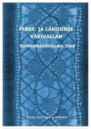Perhe- ja lähisuhdeväkivallan toimenpideohjelma 2008 - Rauma