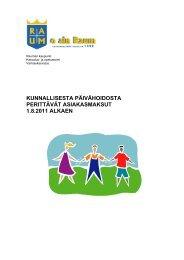 kunnallisesta päivähoidosta perittävät asiakasmaksut 1.8 ... - Rauma