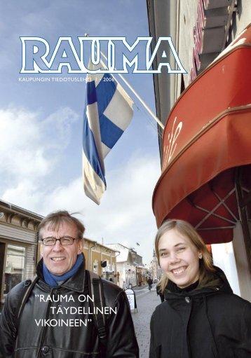 """RAUMA ON TÄYDELLINEN VIKOINEEN"""""""