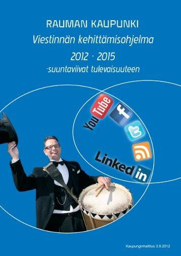 Viestinnän kehittämisohjelma 2012 - Rauma