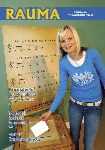 Kotipalvelu Teatteri kuntavaaleissa - Rauma