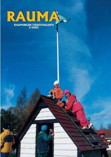 KAUPUNGIN TIEDOTUSLEHTI 2/2002 - Rauma