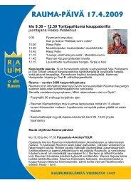 RAUMA-PÄIVÄ 17.4.2009 klo 9.30 – 12.30 Toritapahtuma ...