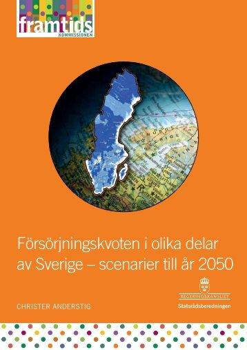 Försörjningskvoten i olika delar av Sverige – scenarier till år 2050