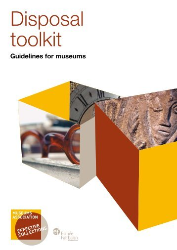 Disposal toolkit (pdf) - Museums Association