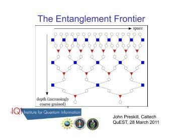 The Entanglement Frontier - Caltech Theoretical Particle Physics