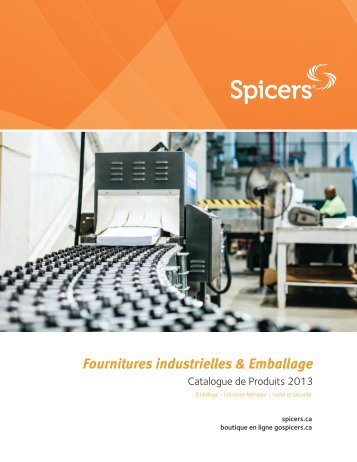 Fournitures industrielles & Emballage - Spicers Canada