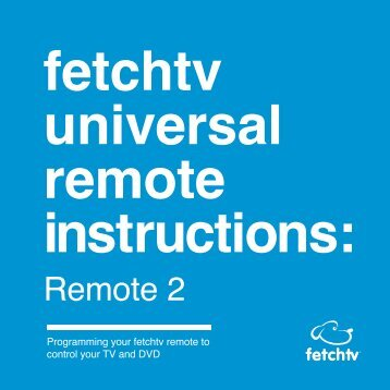Fetchtv Universal remote Instructions