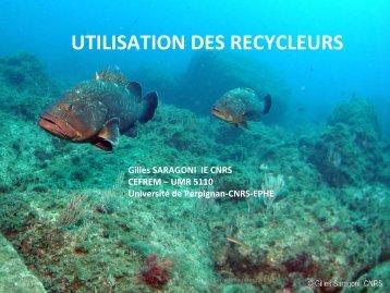 Utilisation des recycleurs