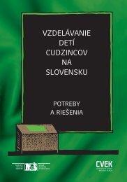 VZDELÁVANIE DETÍ CUDZINCOV NA SLOVENSKU - MultiKulti.sk