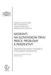 MIGRANTI NA SLOVENSKOM TRHU PRÁCE: PROBLÉMY A ...