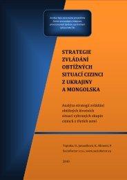 strategie zvládání obtížných situací cizinci z ukrajiny a mongolska