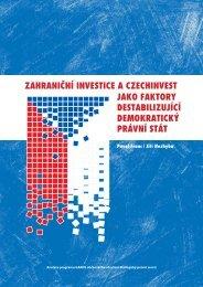 Zahraniční investice a CzechInvest jako faktory destabilizující ...