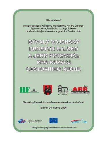 Bývalý vojenský prostor Ralsko a jeho potenciál pro rozvoj ... - Calla