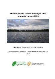 Hämeenlinnan seudun vesistöjen tilan seuranta vuonna 2006 (pdf)