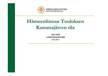 Kastanajärven tila - Hämeenlinna