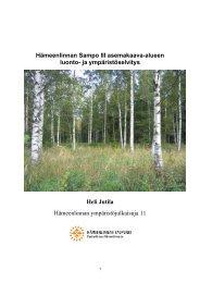 Hämeenlinnan Sampo III asemakaava-alueen luonto- ja ...