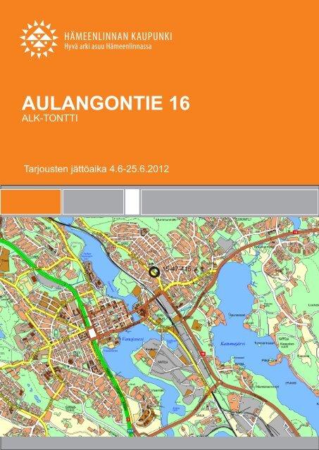 Aulangontie 16 tonttiesite - Hämeenlinna