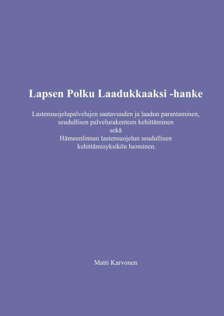 Lapsen Polku Laadukkaaksi -hanke - Hämeenlinna