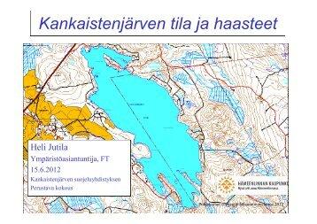 Kankaistenjärven tila ja haasteet - Hämeenlinna