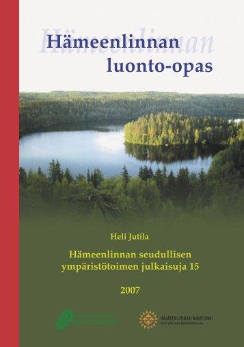 Hämeenlinnan luonto-opas.