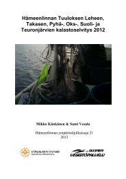 ja Teuronjärvien kalastoselvitys 2012 - Hämeenlinna