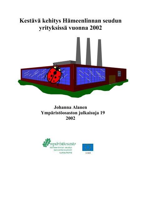 Kestävä kehitys Hämeenlinnan seudun yrityksissä vuonna 2002.