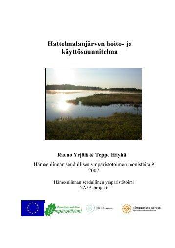Hattelmalanjärven hoito- ja käyttösuunnitelma - Hämeenlinna