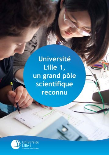 Université Lille 1, un grand pôle scientifique reconnu