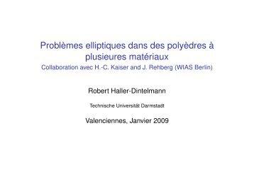 Problèmes elliptiques dans des polyèdres à plusieures matériaux ...