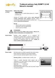 Trubkové pohony řady SOMFY LS 40 Návod k montáži - Univers