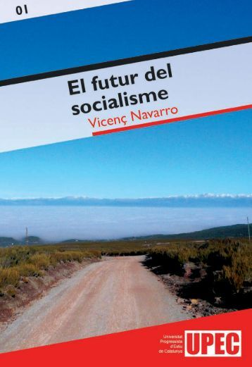 El futur del socialisme - Universitat Progressista d'Estiu de Catalunya