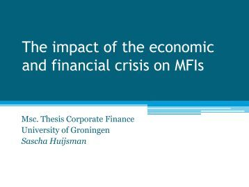 impact of global crisis on malaysias financial system Group paper the dynamics of east asian developmentmalaysia and the global financial crisis the case of malaysia as a affecting heavy damage on markets and institutions at the core of the global financial system in 2009, the impact of global financial crisis to malaysian economy has.