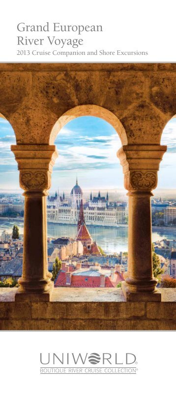 Grand European River Voyage (2013) - Uniworld River Cruises