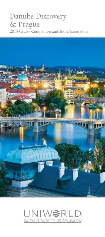 Danube Discovery & Prague (2013) - Uniworld River Cruises