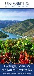 Portugal, Spain, & the Douro River Valley - Uniworld River Cruises