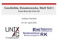 Geschichte, Einsatzzwecke, Shell Teil 1 - Linux-Kurs der Unix-AG