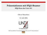 Präsentationen mit LaTeX-Beamer - LaTeX-Kurs der ... - Unix-AG-Wiki