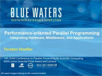 Performance-oriented Parallel Programming - T. Hoefler