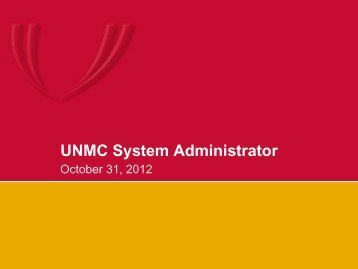 System Administrator Meeting - October 31, 2012 - UNMC