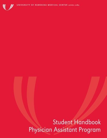 UNMC PA Program Student Handbook Table of Contents 1. Mission ...