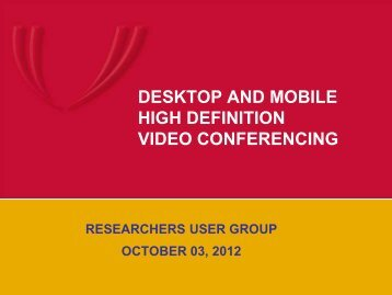 desktop and mobile high definition video conferencing - UNMC