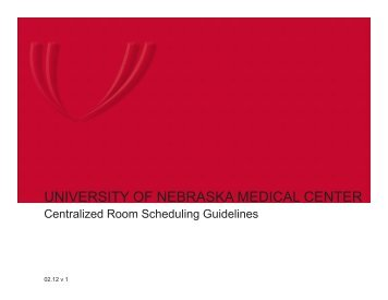 Centralized Room Scheduling Guidelines - UNMC