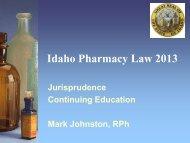 Idaho Pharmacy Law Update - College of Pharmacy