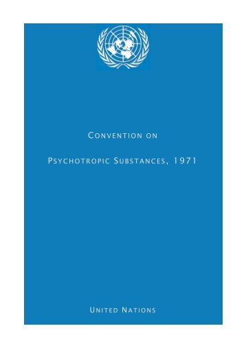 UN Convention on Psychotropic Substances (1971) - United Nations ...