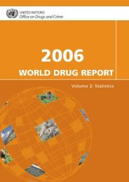 World Drug Report 2006 - United Nations Office on Drugs and Crime
