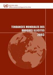 tendances mondiales des drogues illicites - United Nations Office on ...