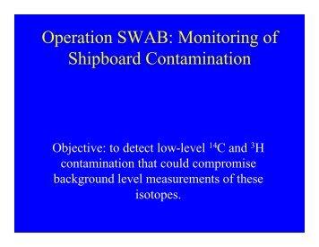 Operation SWAB: Monitoring of Shipboard Contamination - UNOLS!