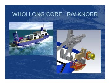 WHOI Long Coring System - UNOLS!