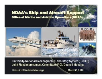 NOAA's Ship and Aircraft Support - UNOLS!